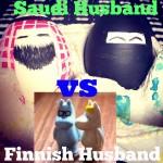 The Saudi husband vs the Finnish husband