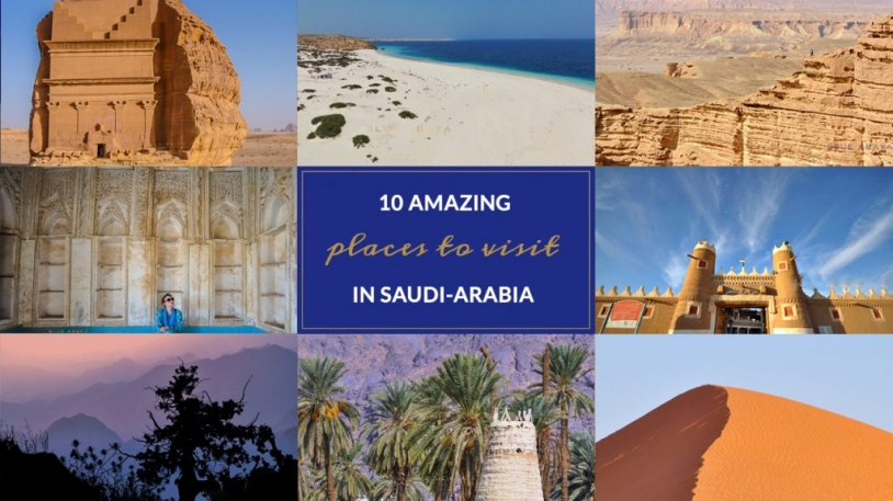 Ten amazing places to visit in Saudi Arabia