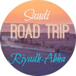 Saudi Road Trip Part One: Riyadh-Abha