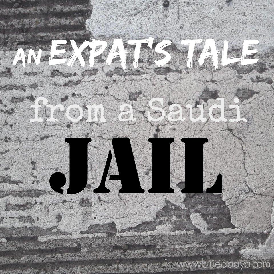 An Expat S Tale From A Saudi Jail Blue Abaya