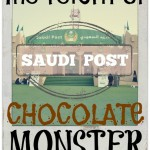 The Return Of The Saudi Post Chocolate Monster