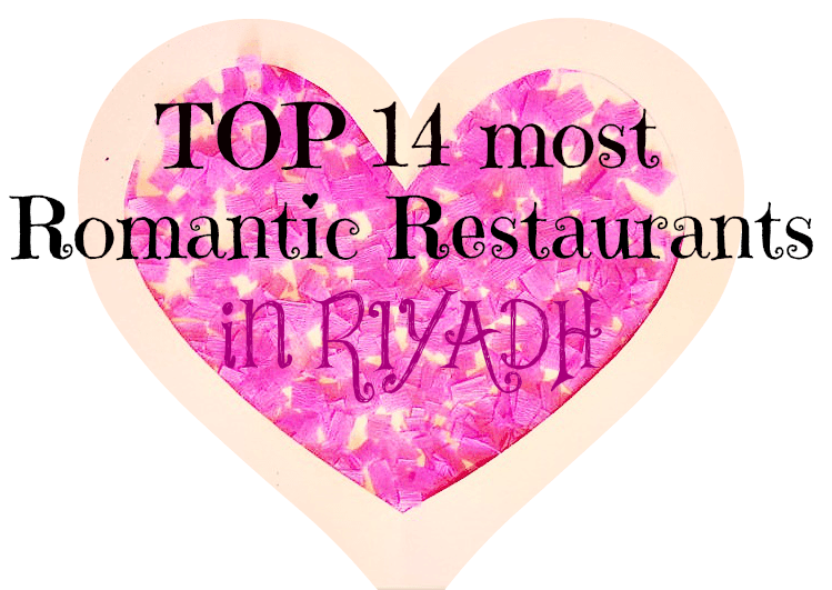 top restaurants riyadh romantic