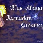 Blue Abaya Ramadan Giveaway!