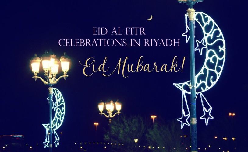 Eid al Fitr in Riyadh