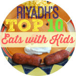 Riyadh's Top Ten Eats With Kids