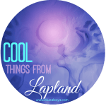 10 Amazingly Cool Things from Lapland