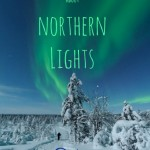 Ten Amazing Facts about Northern Lights in Finland