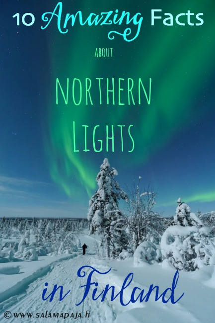 10 Amazing Things about Northern Lights in Finland