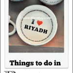 Riyadh To Do Guide