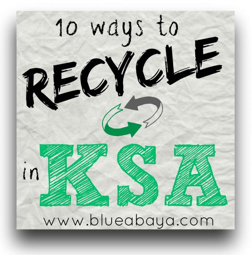10 ways to recycle in ksa
