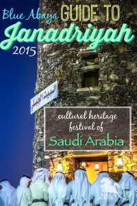 Complete Guide to Janadriyah Cultural Festival 2015