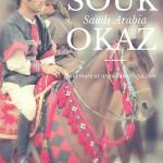 Souk Okaz in Saudi Arabia- Like an Ancient Arabian Adventure Movie