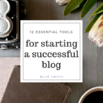 12 Tools You Need To Start a Successful Blog