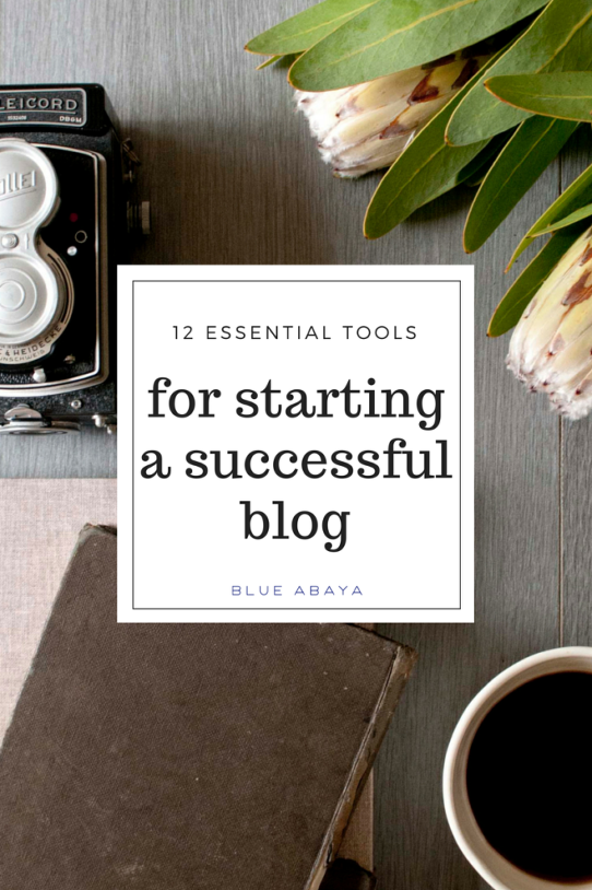 12 essential tools for starting a successful blog