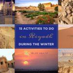 15 Activities To Do in Riyadh During The Winter
