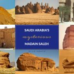 The Mysterious Ancient City of Hegra (Mada'in Saleh) in Saudi Arabia